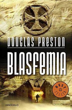 Blasfemia - Douglas Preston