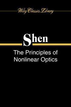 Download The Principles of Nonlinear Optics by Y. R. Shen (2002-11-21) ebook free by Y. R. Shen in pdf/epub/mobi