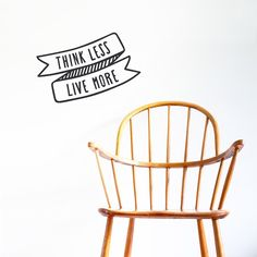 Think Less, Live More Vinyl Wall Decal