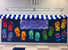 Bulletine Board Idea: Flip Flop in, Back to School . . . This board is a great way to hang onto summer just a little bit longer! This board is great for a school hallway, or you could add student names to the flip flops for use in the classroom.