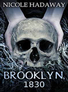 Brooklyn, 1830 by Nicole Hadaway - Evil Vampire Children out for revenge.