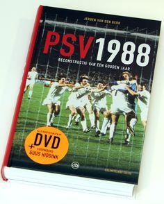 Jeroen Van Den Berk - PSV 1988, Reconstructie Van Een Gouden Jaar