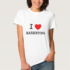 I Love Marketing Tee T Shirt, Hoodie Sweatshirt