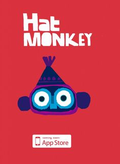 Chris is working on an app featuring this EXTREMELY cute monkey ... who wears a hat. Hence the name. Here's a little preview. Apparently, the launch is imminent! We can't wait!