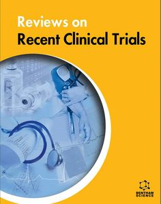 """New issue of the journal """"Reviews on Recent Clinical Trials"""" has been published    #BenthamScience #ClinicalTrials"""