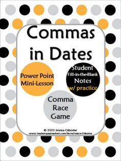 Commas in Dates: Power Point, Fill-in-Blank Notes with Practice, & Game - This thorough lesson is all you'll need for your students to never again forget where the commas go when they are writing out a date! A 14 page download. Teaching Writing, Writing Skills, Teaching Tools, Teaching Resources, Teaching Ideas, 2nd Grade Grammar, 4th Grade Ela, Second Grade, New Teachers
