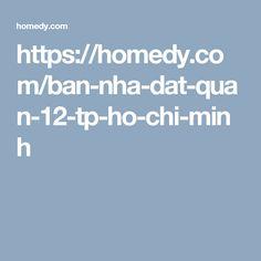 https://homedy.com/ban-nha-dat-quan-12-tp-ho-chi-minh