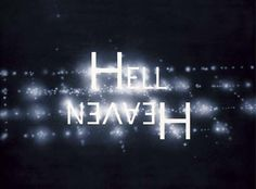 "Ed Ruscha's ""HELL / HEAVEN"""