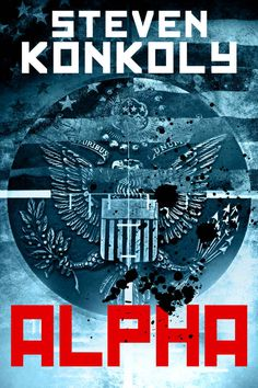 ALPHA: A Black Flagged Thriller (The Black Flagged Series Book 1) ($15.99 to #Free) - #AmazonBooks