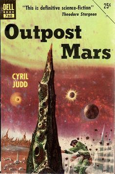Outpost Mars, Cyril Judd (1954), cover by Richard Powers