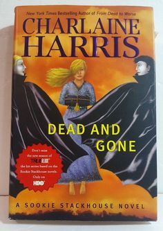 Charlaine Harris Dead and Gone Hardcover Book 1st Edition Dead and Gone book