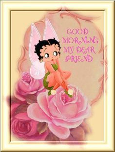 tag photo: pink Betty Boop good morning dear friend This photo was uploaded by kpn1946love