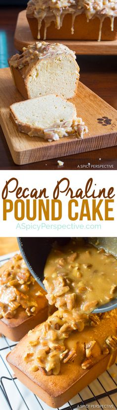 Perfect Pecan Praline Pound Cake Recipe | ASpicyPerspective.com