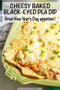 Cheesy baked black-eyed pea dip makes a great hot appetizer to serve with chips for New Year's Day or game day snacking.