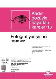Kadın Gözüyle Hayattan Kareler'13 Fotoğraf Yarışması İçin Başvurular Başladı