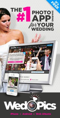 WedPics - The #1 Photo Sharing App for Weddings! And it's FREE!