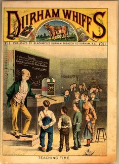 Cover of a Durham Whiff's comic - aka indoctrinating young minds about the benefit of Blackwell's Genuine Bull Durham tobacco (undated) Vintage Ephemera, Vintage Ads, Vintage Prints, Bull Durham, Create A Comic, Railway Posters, Teaching Time, Vintage Metal Signs, Collector Cards