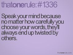 So true! Ignorant and small minded people will always misconstrue what is said and cause unnecessary drama #Quotes #LifeLessons #Life