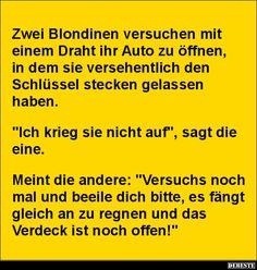 Zwei Blondinen versuchen mit einem Draht ihr Auto zu öffnen.. | Lustige Bilder, Sprüche, Witze, echt lustig