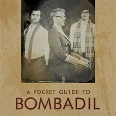 A Pocket Guide to Bombadil (a quirky, sophisticated, and obsessively creative band from North Carolina) contains five songs, spanning their last two full-length albums and their forthcoming 2013 release!