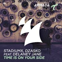 Stadiumx, Dzasko feat. Delaney Jane - Time Is On Your Side [Out Now!] by STADIUMX on SoundCloud