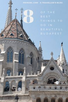 Things to do in Budapest - My Top 8: The Pearl of the Danube - Primabl