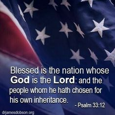 Lets keep God in our nation♥ My Bible, Bible Scriptures, Words Quotes, Bible Quotes, Psalm 33, I Pledge Allegiance, Gods Love, My Love, Everlasting Life