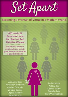 Set Apart: Becoming a Woman of Virtue in the Modern World. An eBook study of Proverbs 31 along with verse cards, printables, and a study guide. Proverbs 31 Wife, Grow In Grace, Bible Study Tools, Christian Love, Women Of Faith, Bible Lessons, The Book, Spiritual Growth, Just In Case
