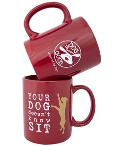 Your Dog Doesn't Know SIT Mug From Dog is Good, the premier site for the dog lover lifestyle!