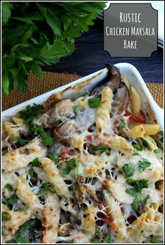 Chicken Marsala pasta bake, with a rustic twist. Made with portabella mushrooms, penne pasta and marsala wine cream sauce.