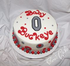 'Baby Buckeye' - Baby shower cake for a Mama that loves the Ohio State Buckeyes