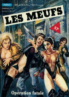 LES MEUFS - N° 18 - Opération fatale