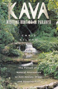 Kava * Medicine Hunting in Paradise Natural Alternative to Sleeping Pills Kilham