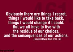 Ideas For Tree Quotes Brooke Davis Lyric Quotes, Movie Quotes, Words Quotes, Wise Words, Sayings, Lyrics, One Tree Hill Quotes, Tree Quotes, Brooke Davis Quotes
