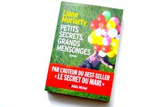 petits secrets grands mensonges Liliane Moriarty