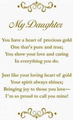 Love you my daughter quotes happy birthday daughter quotes unique daughter i love you music box Happy Birthday Quotes For Daughter, Birthday Wishes For Daughter, Mother Daughter Quotes, Best Birthday Quotes, I Love My Daughter, Birthday Messages, Poems For Daughters, Beautiful Daughter Quotes, Special Daughter Quotes