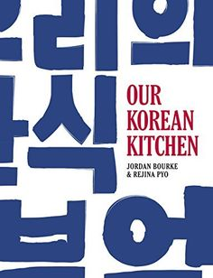Our Korean Kitchen, http://www.amazon.com/dp/B00VRT926G/ref=cm_sw_r_pi_n_awdm_viPHxbD8ARPYQ