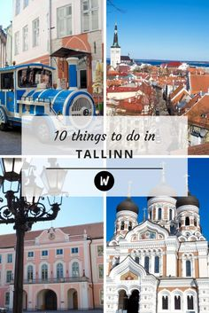 The Top 10 Things to do in Tallinn, Estonia