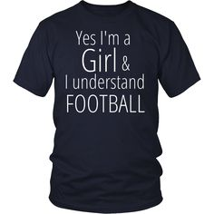 Yes I'm A Girl And I Understand Football