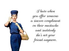 """Quirky Quotes by Vintage Jennie   """"Mustache"""""""