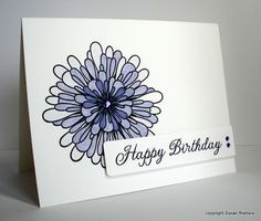 I like the big image with layered sentiment. Pretty! CAS card by Susan Raihala
