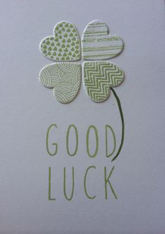 Shamrock good luck card made with stamping up Hearts a Flutter, Skinny Mini Alphabet and Gorgeous Grunge stamps in pear green ink