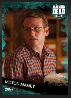 Milton Mamet (Teal Parallel) Insert Card The Walking Dead 2016 Topps