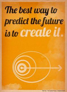 Predict the future. prozac