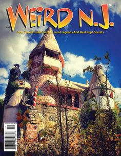 Weird NJ: Your Travel Guide to N.J.'s Local Legends and Best Kept Secret  {photo of their latest issue #44}