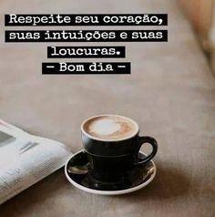 Respeite o seu coração