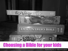 Choosing a Bible for your kids from @Ticia Adventures in Mommydom part of @iHomeschool Network's hopscotch blog tour