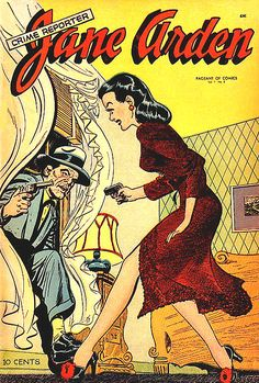 """JANE ARDEN  was an internationally syndicated daily newspaper comic strip which ran from 1927 to 1968. The title character was the original """"spunky girl reporter,"""" actively seeking to infiltrate and expose criminal activity rather than just report on its consequences and served as a prototype for later characters such as Superman supporting character Lois Lane and fellow comic strip heroine, Brenda Starr."""