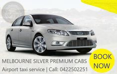 Luxury and Silver Taxi Service, #MelbourneAirportTaxi – Book online | Safe&Secure | To Quick booking, Call 0422502251 – Melbourne Silver Premium Cabs