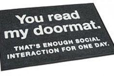 Enough Social Interaction Doormat / Floormat